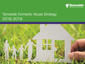 Tameside Domestic Abuse Strategy 2016-2019